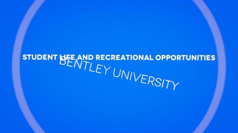 Thumbnail for entry Student Life and Recreational Opportunities