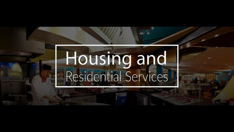 Thumbnail for entry Housing and Residential Services