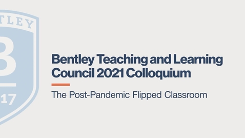 Thumbnail for entry The Post Pandemic Flipped Classroom