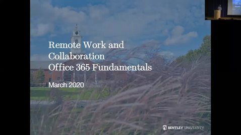 Thumbnail for entry Remote Work and Collaboration:  Office 365 Fundamentals