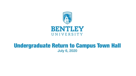 Thumbnail for entry Undergrad Return To Campus Town Hall - July 6, 2020