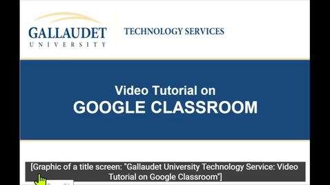Thumbnail for entry Video Tutorial on GOOGLE CLASSROOM (Teacher View)