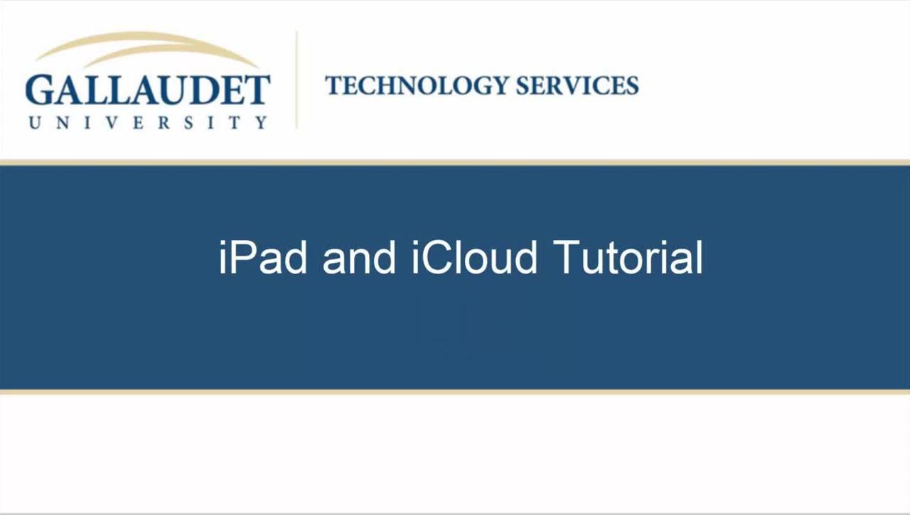 iPad and iCloud Tutorial