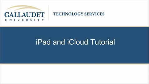Thumbnail for entry iPad and iCloud Tutorial