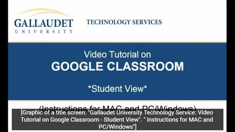 """Thumbnail for entry Video Tutorial on """"Google Classroom"""" - Student View-"""