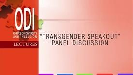 Thumbnail for entry ODI: Transgender Speak Out - 10/24/13