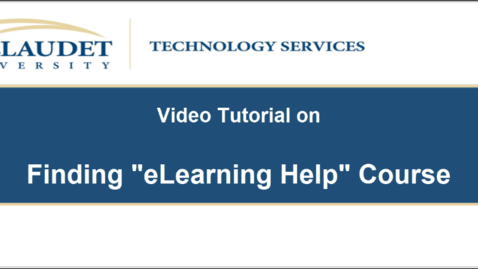 """Thumbnail for entry Finding the """"eLearning Help"""" course on Blackboard"""