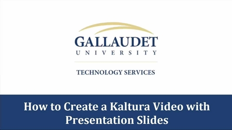 Thumbnail for entry How to create a Kaltura video with presentation slides - Blackboard