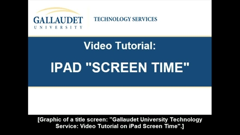 "Thumbnail for entry Video Tutorial on ""iPad - Screen Time"""