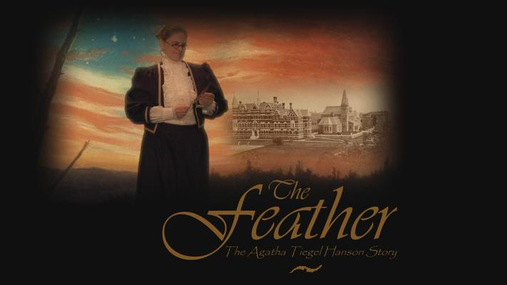 The Feather: The Agatha Tiegel Hanson Story