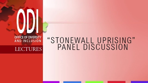 Thumbnail for entry ODI: Stonewall Uprising Panel Discussion - 10/10/13