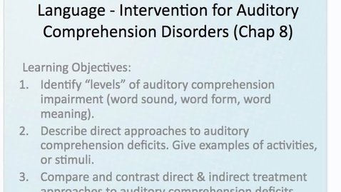 Thumbnail for entry Week 8-9 - Auditory Comprehension Deficits