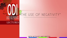 Thumbnail for entry ODI: The Uses of Negativity - 10/11/13