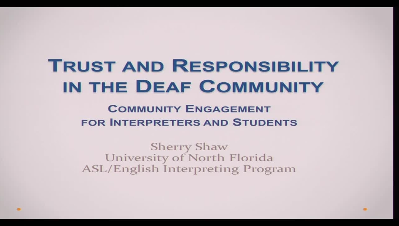 Sherry Shaw - Trust and Responsibility in the Deaf Community - 2/11/14