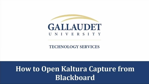 Thumbnail for entry How to open Kaltura Capture from Blackboard