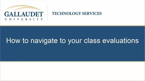 Thumbnail for entry How to navigate to your class evaluations