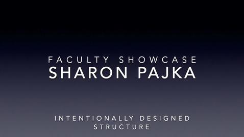 Thumbnail for entry Faculty Showcase- Sharon Pajka