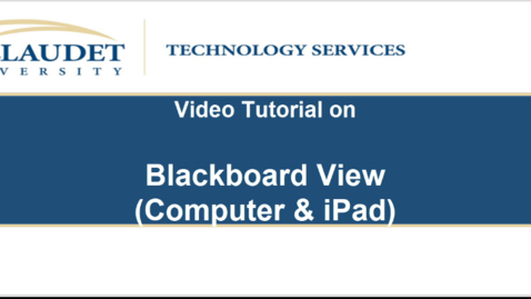 Thumbnail for entry Video Tutorial on Blackboard View (between Computer and iPad)