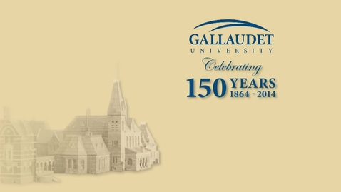Thumbnail for entry 150 Symposium: Gallaudet - The Early Years
