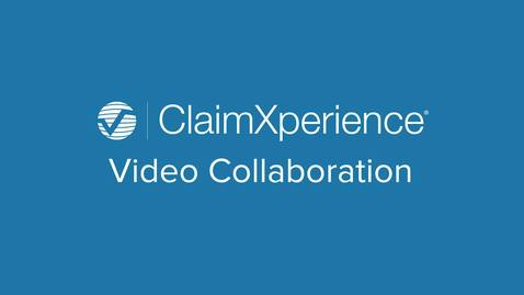 ClaimXperience Video Collaboration – The Writing on the Wall