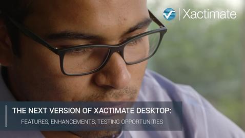 The next version of Xactimate desktop