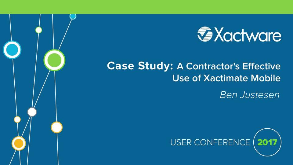 Contractors Use Of Xactimate Mobile Session Xactimate