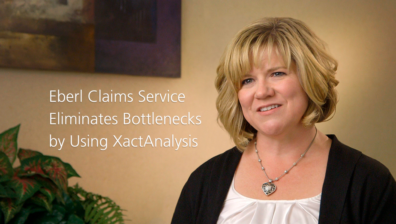 Eberl Claims Service Improves Efficiency by 20 Percent with XactAnalysis