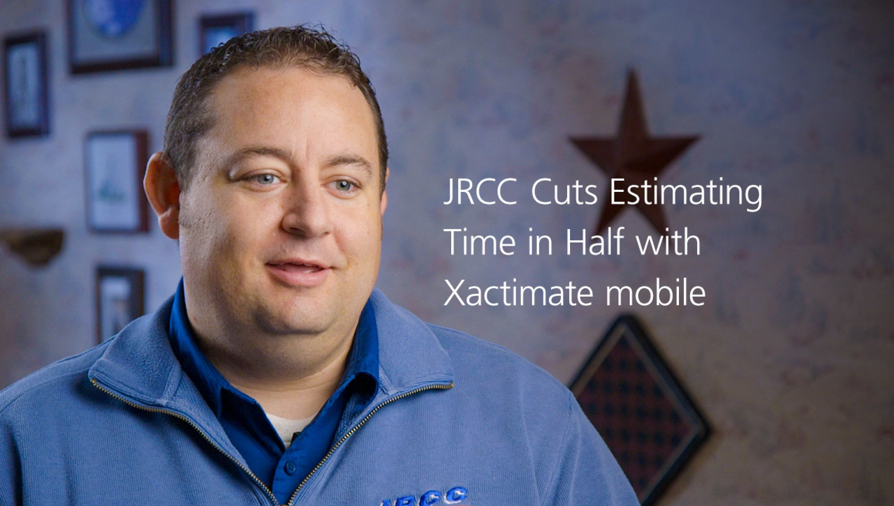 JRCC Cuts Estimating Time in Half with Xactimate mobile