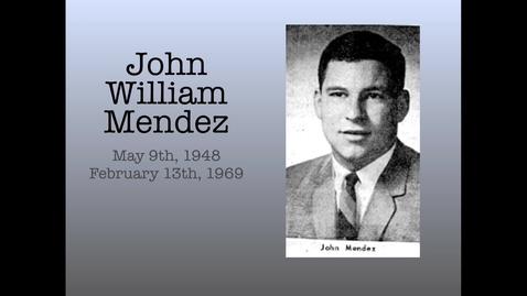 Thumbnail for entry Mendez, John William