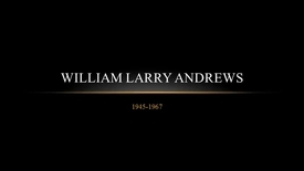 Thumbnail for entry Andrews, William Larry