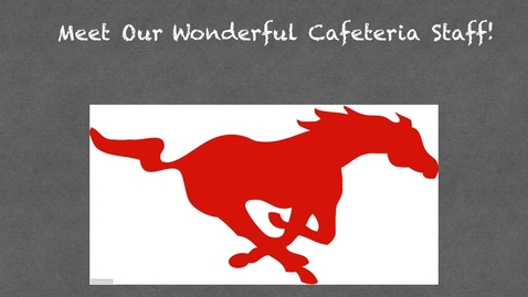 Thumbnail for entry Meet Our Wonderful Cafeteria Staff