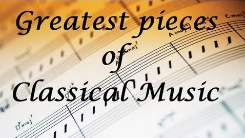 Thumbnail for entry 🎼 Best classical music playlist - Best of Classical Music for relaxation and studying