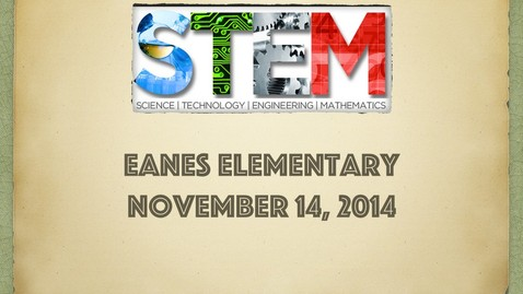 Thumbnail for entry STEM Day 2014