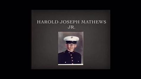Thumbnail for entry Mathews, Harold Joseph Jr