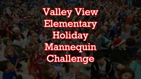 Thumbnail for entry VVE Holiday Mannequin Challenge