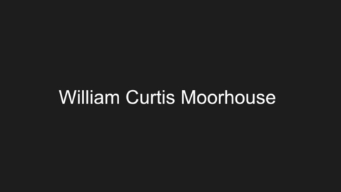 Thumbnail for entry Moorhouse, William Curtis