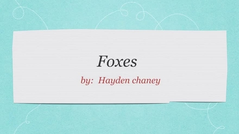 Thumbnail for entry Foxes: by Hayden