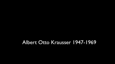 Thumbnail for entry Krausser, Albert Otto