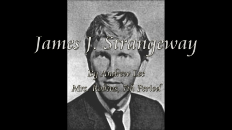 Thumbnail for entry Strangeway, James J.
