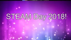 Thumbnail for entry STEAM_Day_2018_Pictures