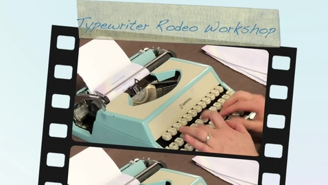 Thumbnail for entry Typewriter Rodeo Workshop