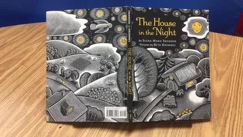 Thumbnail for entry The House in the Night Read by Mrs. Szymczak