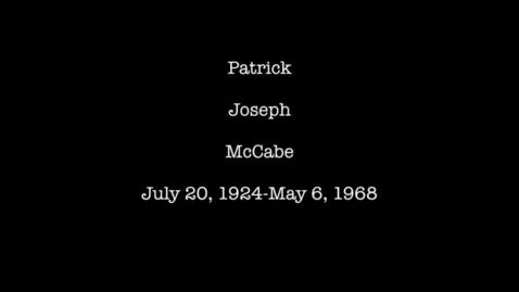 Thumbnail for entry McCabe, Patrick Joseph
