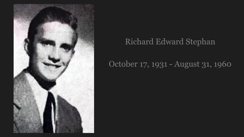Thumbnail for entry Stephan, Richard Edward