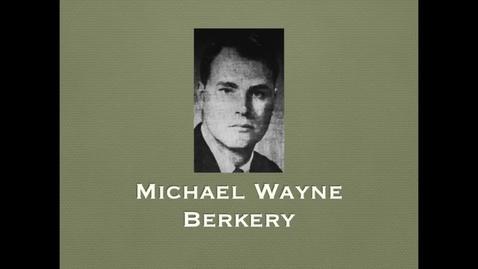 Thumbnail for entry Berkery, Michael Wayne