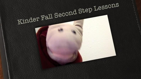 Thumbnail for entry Kinder Second Step
