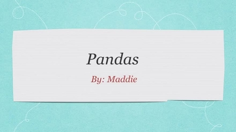Thumbnail for entry Pandas: by Maddie