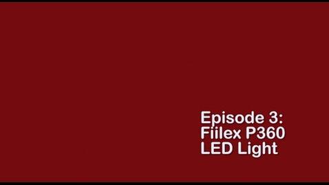 Thumbnail for entry Fiilex P360 LED Light: Kit Overview and Setup
