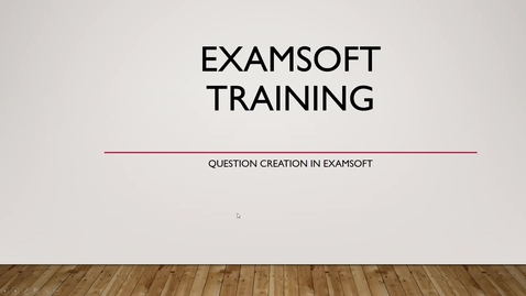 Thumbnail for entry ExamSoft Formatting video