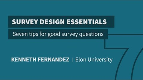 Thumbnail for entry 7 tips for good survey questions